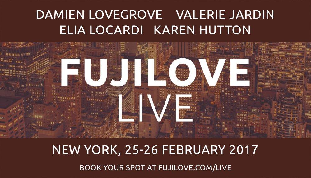 Photography Inspiration Around the Corner: FujiLove LIVE -- Feb.25-26, 2017